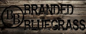 Branded Bluegrass Band
